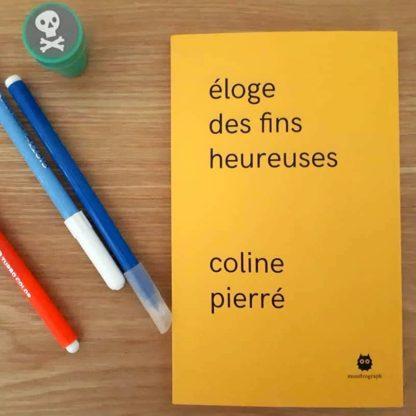 Éloge des fins heureuses, par Coline Pierré