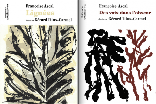Lignées, et Des voix dans l'obscur, par Françoise Ascal