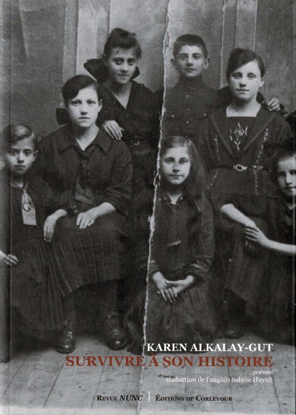Survivre à son histoire / Surviving Her Story – Karen Alkalay-Gut