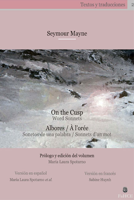 On the Cusp / Albores / À l'orée – Seymour Mayne