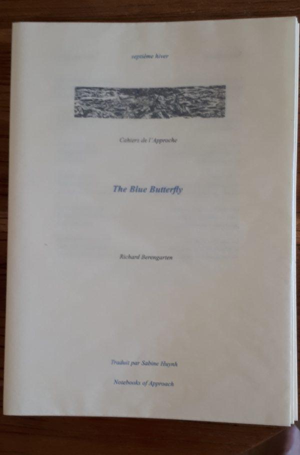 The Blue Butterfly / Le papillon bleu – Richard Berengarten