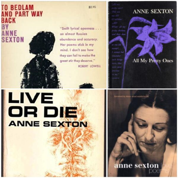 Tu vis ou tu meurs, premiers recueils – Anne Sexton